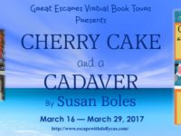 Cherry Cake and a Cadaver by Susan Boles – Guest Post + Giveaway