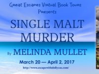 Single Malt Murder by Melinda Mullet – Guest Post + Giveaway