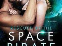 Rescued by the Space Pirate by Nina Croft – Guest Post + Review