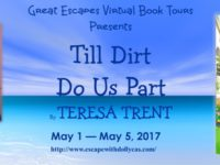 Till Dirt Do Us Part by Teresa Trent – Guest Post