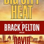 Big City Heat by David Burnsworth
