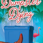 Dumpster Dying book cover