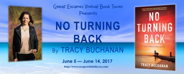 No Turning Back by Tracy Buchanan - Guest Post + Giveaway @TracyBuchanan