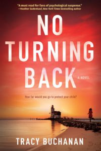 No Turning Back by Tracy Buchanan – Guest Post + Giveaway @TracyBuchanan