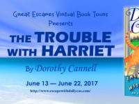 The Trouble with Harriet by Dorothy Cannell – Spotlight + Giveaway