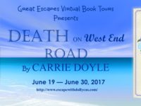 Death on the West End Road by Carrie Doyle – Guest Post + Giveaway