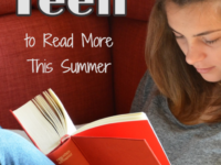7 Ways to Get Your Teen to Read More This Summer + Free Summer Reading Printable