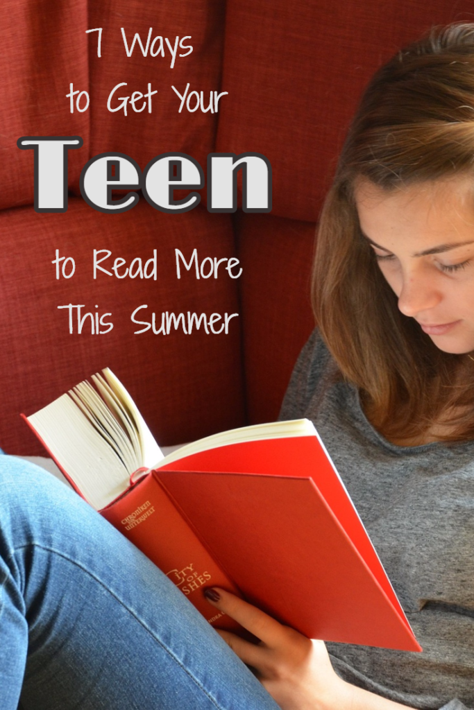 7 Ways to Get Your Teen to Read More This Summer