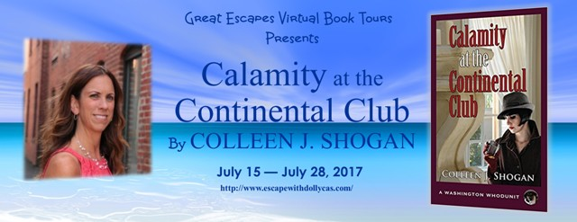 Calamity at the Continental Club by Colleen J. Shogan - Guest Post + 2 Giveaways