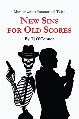 New Sins for Old Scores by Tj O'Connor – Guest Post