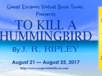 To Kill a Hummingbird by J.R. Ripley – Spotlight + Giveaway