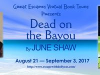 Dead on the Bayou by June Shaw – Excerpt + Giveaway