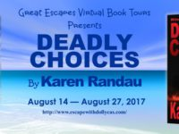 Deadly Choices by Karen Randau – Guest Post