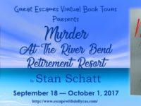 Murder at the River Bend Retirement Resort by Stan Schatt