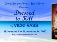 Dressed to Kill by Vicki Vass – Guest Post + Giveaway