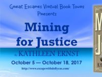 Mining for Justice by Kathleen Ernst – Guest Post + Giveaway