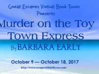 Murder on the Toy Town Express by Barbara Early – Guest Post + Giveaway