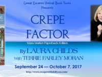 Crepe Factor by Laura Childs with Terrie Farley Moran – Character Guest Post