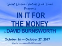 In It For the Money by David Burnsworth – Guest Post + Giveaway