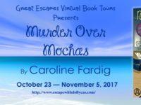 Murder Over Mochas by Caroline Fardig – Guest Post