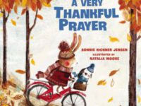 A Very Thankful Prayer by Bonnie Rickner Jensen