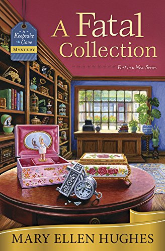 A Fatal Collection by Mary Ellen Hughes