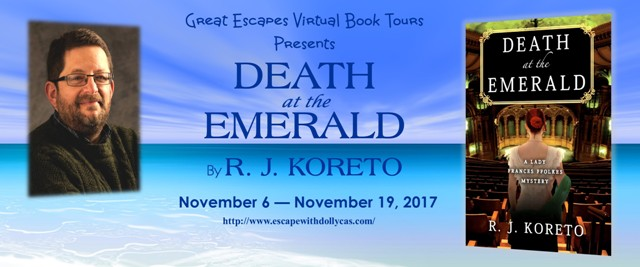 Death at the Emerald by R.J. Koreto - Guest Post and Giveaway