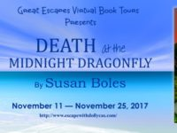 Death at the Midnight Dragonfly by Susan Boles – Guest Post and Giveaway