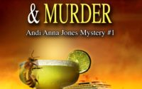 Margaritas, Mayhem and Murder by Mary Cunningham – Fast Five with Andi Anna Jones (and giveaway)
