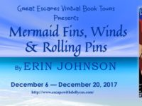 Mermaid Fins, Winds and Rolling Pins by Erin Johnson – Spotlight and Giveaway