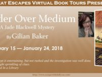 Murder Over Medium by Gilian Baker – Spotlight and Giveaway