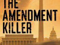 The Amendment Killer by Ronald S. Barak