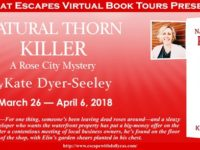 Natural Thorn Killer by Kate Dyer-Seeley – Character Guest Post