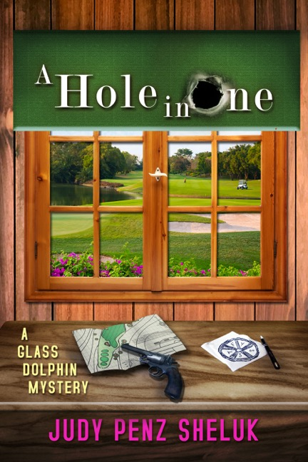 A Hole in One by Judy Penz Sheluk