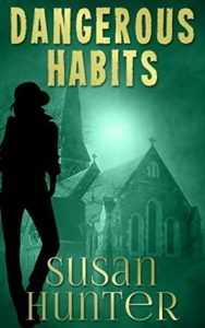 Dangerous Habits by Susan Hunter – Review