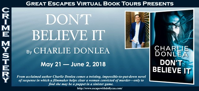 Don't Believe It by Charlie Donlea - Guest Post