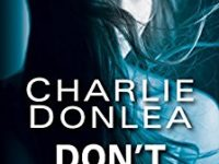 Don't Believe It by Charlie Donlea – Guest Post
