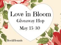 Love in Bloom Giveaway Hop – Ends 5/30/18