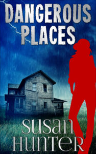 Dangerous Places by Susan Hunter – Review and Giveaway