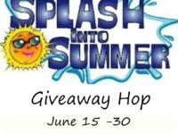 Splash Into Summer Giveaway Hop – Ends 6/30/18