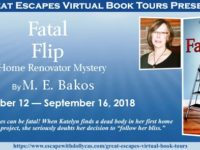 Fatal Flip by M.E. Bakos – Spotlight and Giveaway
