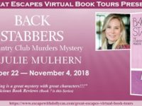 Back Stabbers by Julie Mulhern – Guest Post and Giveaway