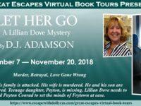 Let Her Go by D.J. Adamson – Meet Donna Stockman – plus giveaway!