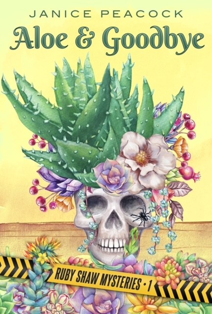Aloe and Goodbye by Janice Peacock – Review & Giveaway