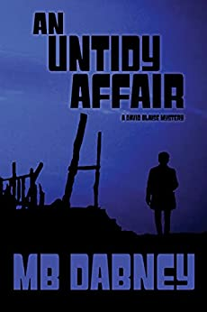 An Untidy Affair by MB Dabney – Review & Giveaway