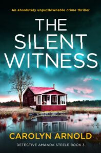 The Silent Witness by Carolyn Arnold