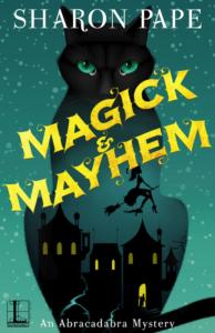 Magick & Mayhem by Sharon Pape