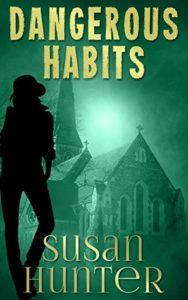 Dangerous Habits by Susan Hunter – Review