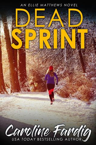 Dead Sprint by Caroline Fardig