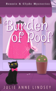 Burden of Poof by Julie Anne Lindsey – Spotlight + Review + Kitty Prize Package Giveaway